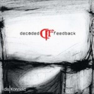 Diskonnekt - CD Audio di Decoded Feedback