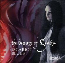 Iscariot Blues - CD Audio di Beauty of Gemina
