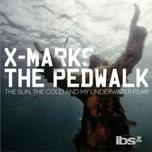 Sun the Cold & my - CD Audio di X Marks the Pedwalk