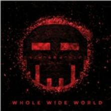 Whole Wide World - CD Audio di Dismantled