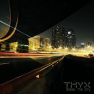 Below the City - CD Audio di Thyx