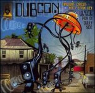 U.F.O Pon Di Gullyside - CD Audio di Dubcon