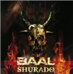 Shurado - CD Audio di Baal