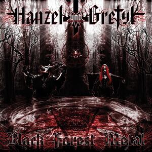Black Forest Metal - CD Audio di Hanzel und Gretyl