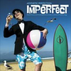 Imperfect - CD Audio di Aesthetic Perfection