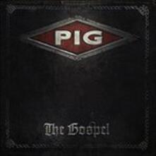 The Gospel - CD Audio di Pig