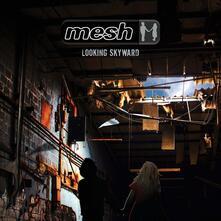 Looking Skyward - CD Audio di Mesh