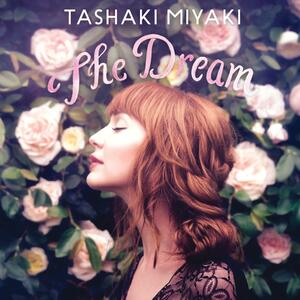 The Dream - CD Audio di Tashaki Miyaki