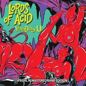 Voodoo-U - CD Audio di Lords of Acid