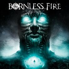 Arcanum - CD Audio di Bornless Fire