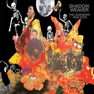 Shadow Weaver - Vinile LP di Legendary Pink Dots