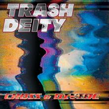 Cross - CD Audio di Trash Deity