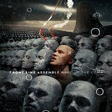Wake Up the Coma - CD Audio di Front Line Assembly