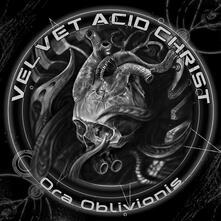 Ora Oblivionis - CD Audio di Velvet Acid Christ