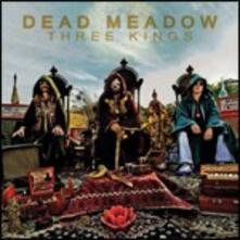 Three Kings - CD Audio + DVD di Dead Meadow