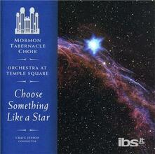 Choose Something Like a S - CD Audio di Mormon Tabernacle Choir