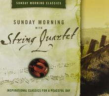 Sunday Morning with String Quartet - CD Audio