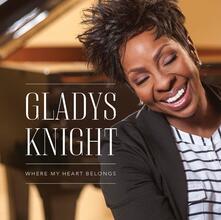 Where My Heart Belongs - CD Audio di Gladys Knight