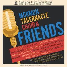 Mormon Tabernacle Choir & Friends - CD Audio di Mormon Tabernacle Choir