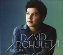 Begin - CD Audio di David Archuleta