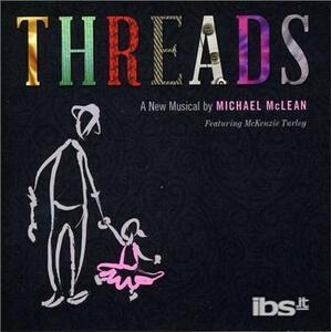 Threads - CD Audio di Michael McLean