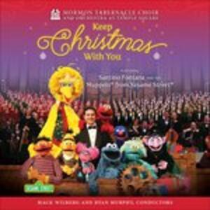 Keep Christmas with You - CD Audio di Mormon Tabernacle Choir