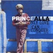 Only Love Can Conquer 1976-1979 - CD Audio di Prince Allah