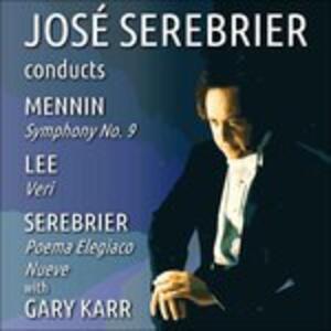 Sinfonia n.9 - Poema elegiaco - Veri - Nueve - CD Audio di José Serebrier,Peter Mennin