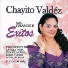 Mis grandes exitos - CD Audio di Chayito Valdez