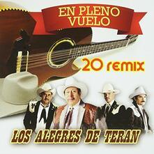 En Pleno Vuelo-20 Remix - CD Audio di Los Alegres de Teran
