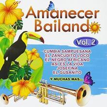 Amanacer Bailando 2 - CD Audio