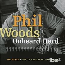 Unheard Heart - CD Audio di Phil Woods