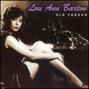 Old Enough - CD Audio di Lou Ann Barton