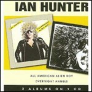 All American Alien Boy - Overnight Angels - CD Audio di Ian Hunter