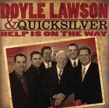 Help Is on the Way - CD Audio di Doyle Lawson