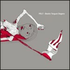 Skullfuck. Bestio Tergum Degero - CD Audio di Pelt