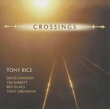 Crossings - CD Audio di Tony Rice
