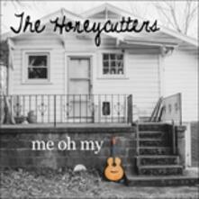 Me Oh my - CD Audio di Honeycutters