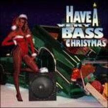 Have a Very Bass Christma - CD Audio