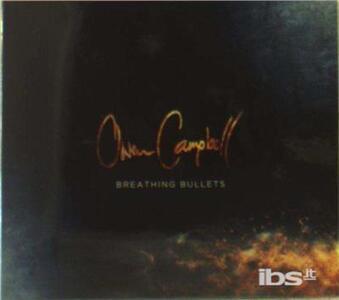 Breathing Bullets - CD Audio di Owen Campbell