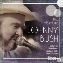 Absolute Johnny Bush - CD Audio di Johnny Bush