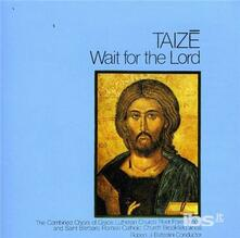 Wait For The Lord - CD Audio di Taize