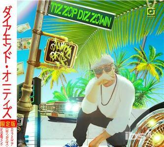 Tiz Zop Diz Zown - CD Audio di Diamond Ortiz