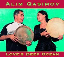 Love's Deep Ocean - CD Audio di Alim Qasimov