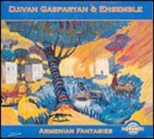 Armenian Fantasies - CD Audio di Djivan Gasparyan