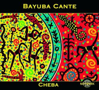 Cheba. Afro-Cuban Fire - CD Audio di Bayuba Cante