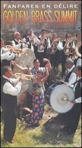 Golden Brass Summit - Fanfares En Delire - CD Audio