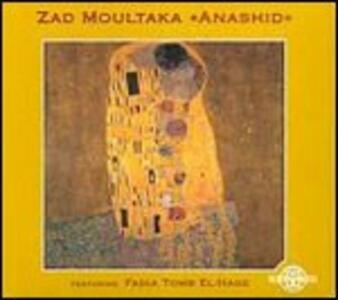 Anashid - CD Audio di Zad Moultaka