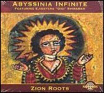 Zion Roots - CD Audio di Abyssinia Infinite
