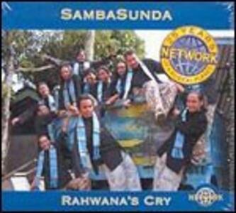 Rahwana's Cry - CD Audio di Sambasunda